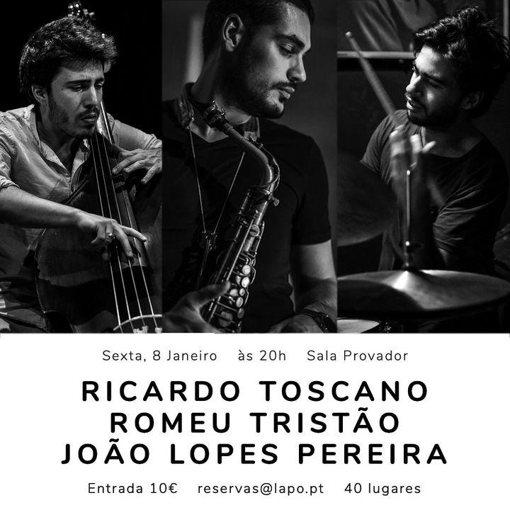 LAPO Jazz Session, Ricardo Toscano, João Pereira, Romeu Tristão