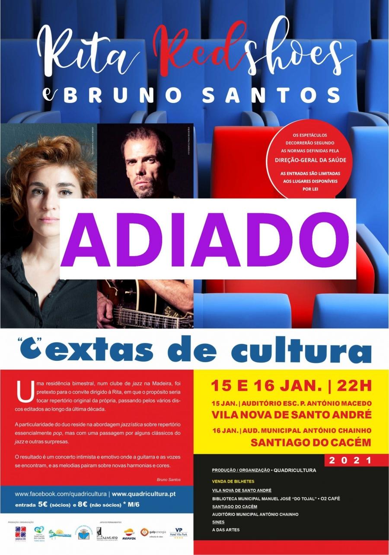 """""""C""""extas de Cultura com Rita Redshoes e Bruno Santos ADIADO"""