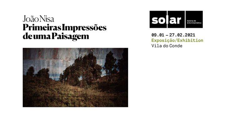 Inauguração da Exposição 'Primeiras Impressões de uma Paisagem', de João Nisa, na Solar