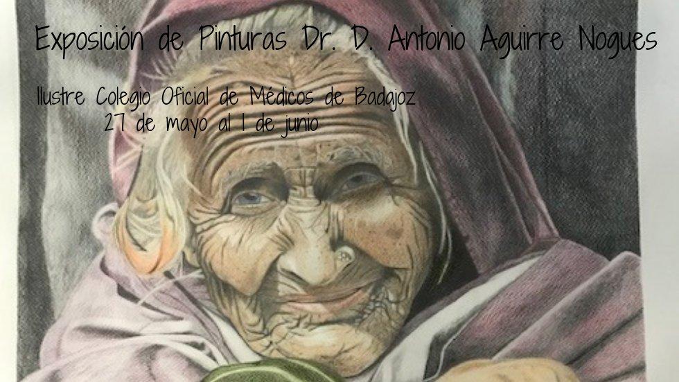 Exposición de Pinturas Dr. D. Antonio Aguirre Nogues