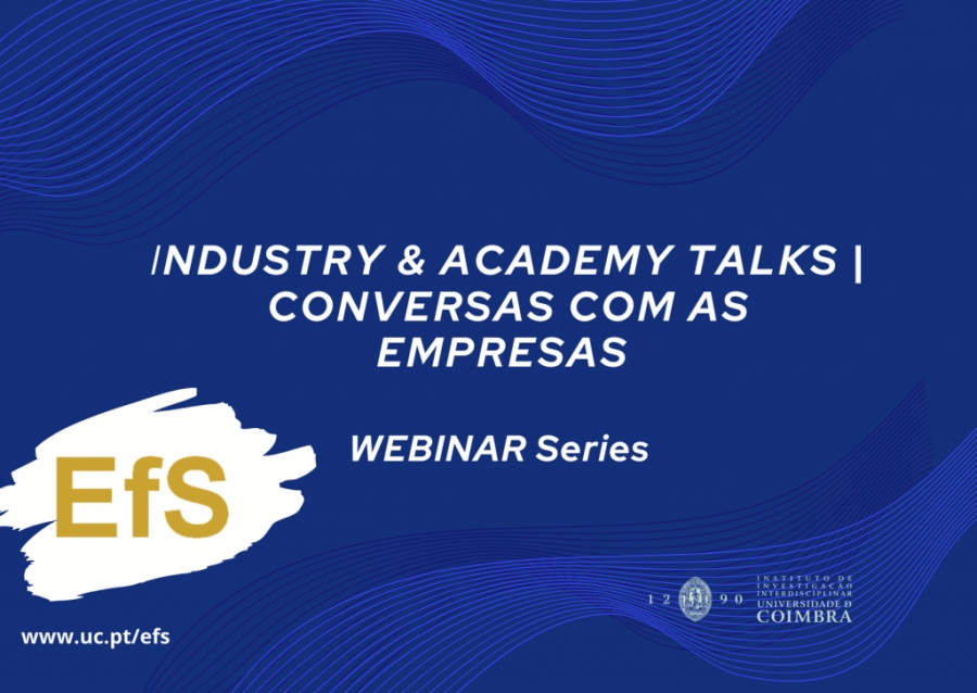 WEBINAR Series: Industry & academy talks | Conversas com as empresas