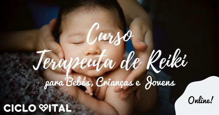Curso Terapeuta Reiki para Bebés, Crianças e Jovens