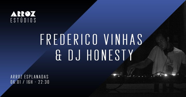 Arroz Esplanadas: Fred Vinhas & DJ Honesty
