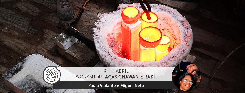 Workshop Taças Chawan e Rakú | Tea-cup and Raku