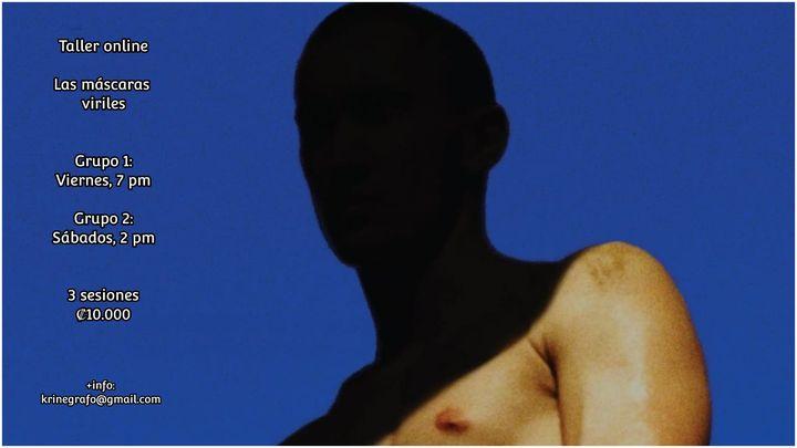 Taller online: Las máscaras viriles