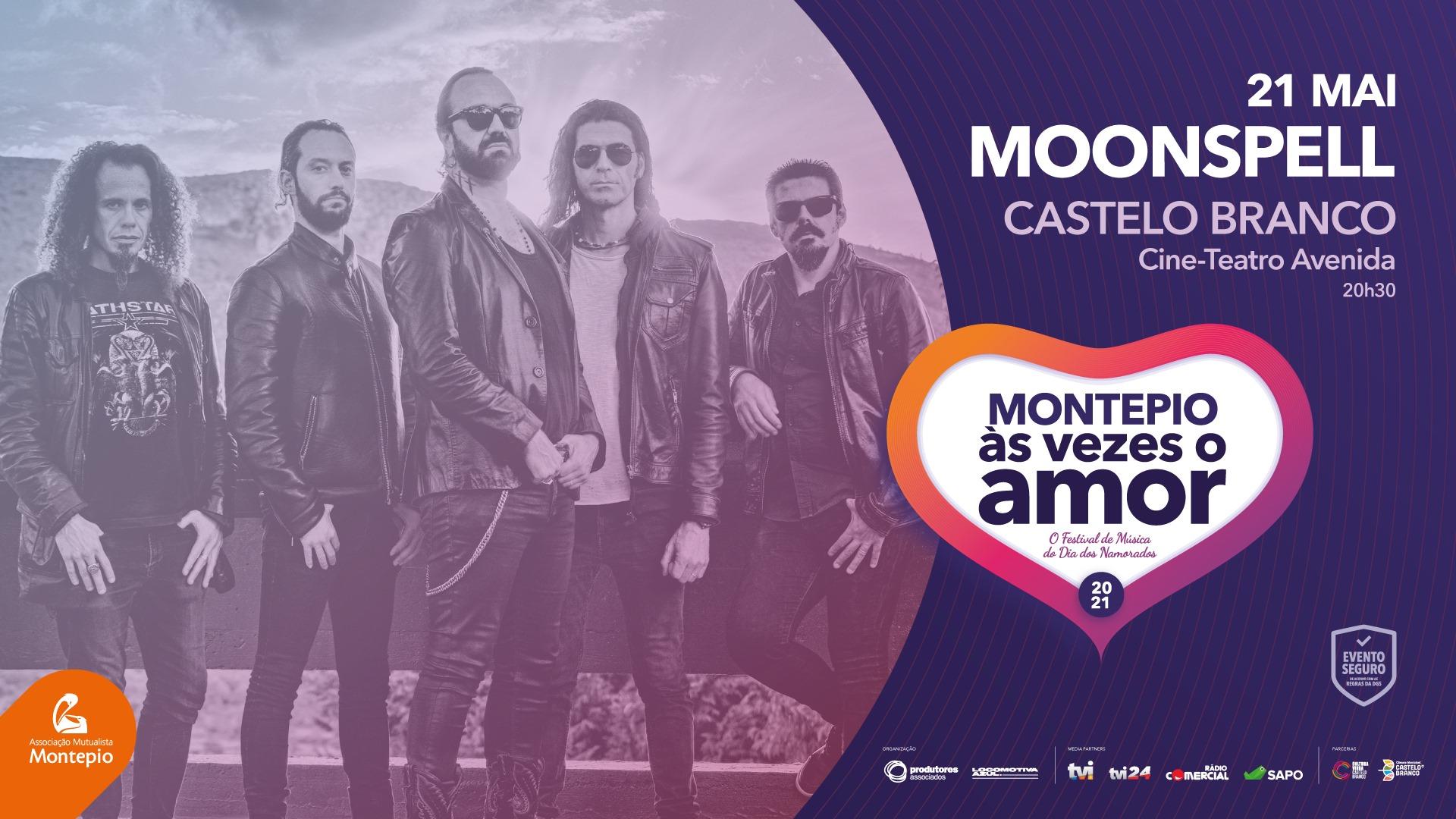 MOONSPELL - Montepio Às Vezes o Amor - CASTELO BRANCO