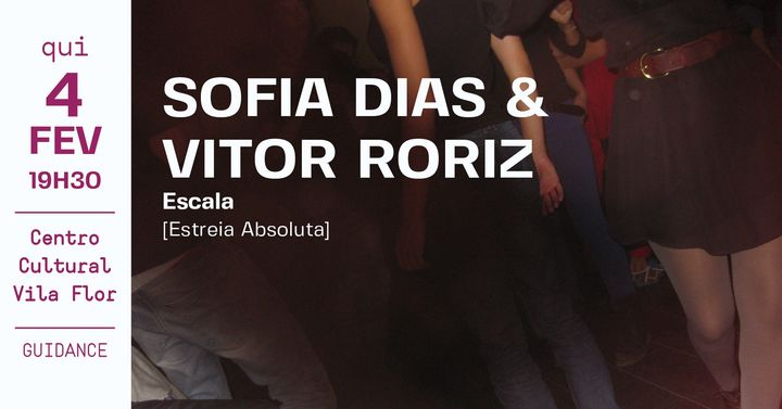 Sofia Dias & Vítor Roriz • Escala