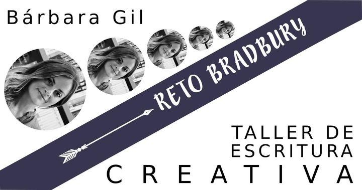 Reto Bradbury, escritura creativa con Bárbara Gil