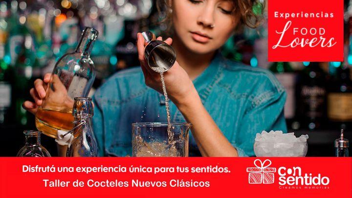 """Taller virtual Cocteles """"Nuevos Clásicos"""""""