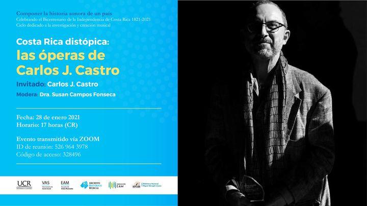 Costa Rica distópica: las óperas de Carlos J. Castro