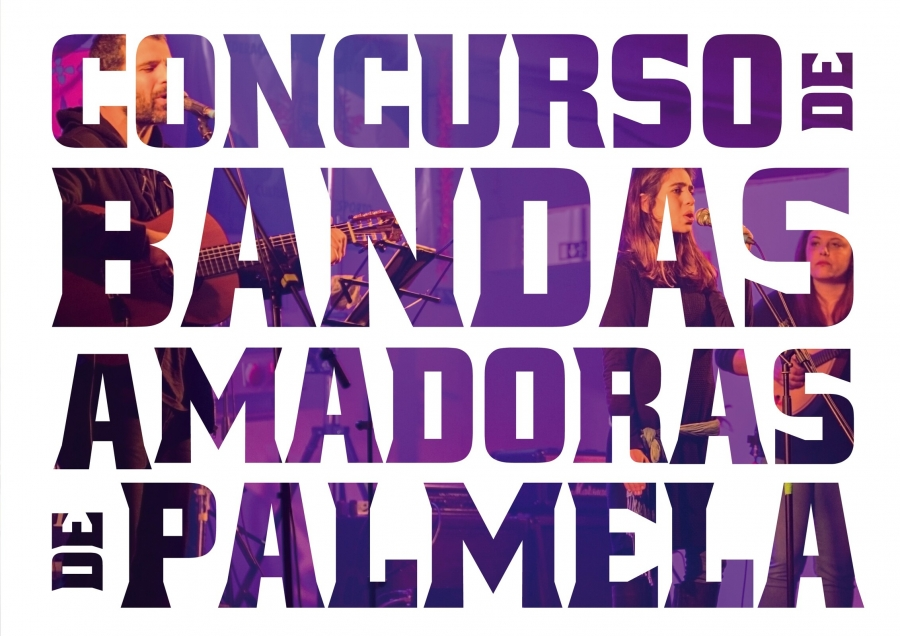 6.º Concurso de Bandas Amadoras de Palmela: ...
