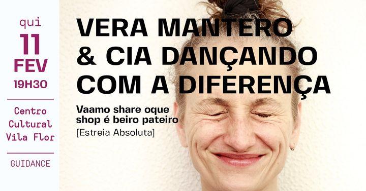 Vera Mantero & Cia. Dançando com a Diferença • Vaamo share oque shop é beiro pateiro