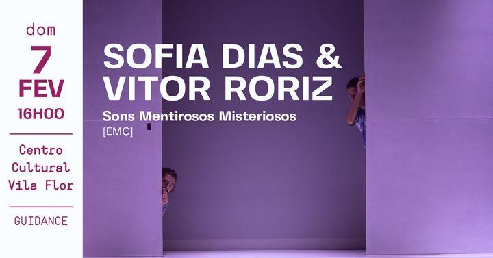 Sofia Dias & Vítor Roriz • Sons [Mentirosos] Misteriosos