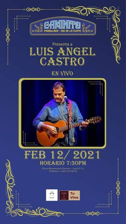 Luis Angel Castro en vivo en El Caminito