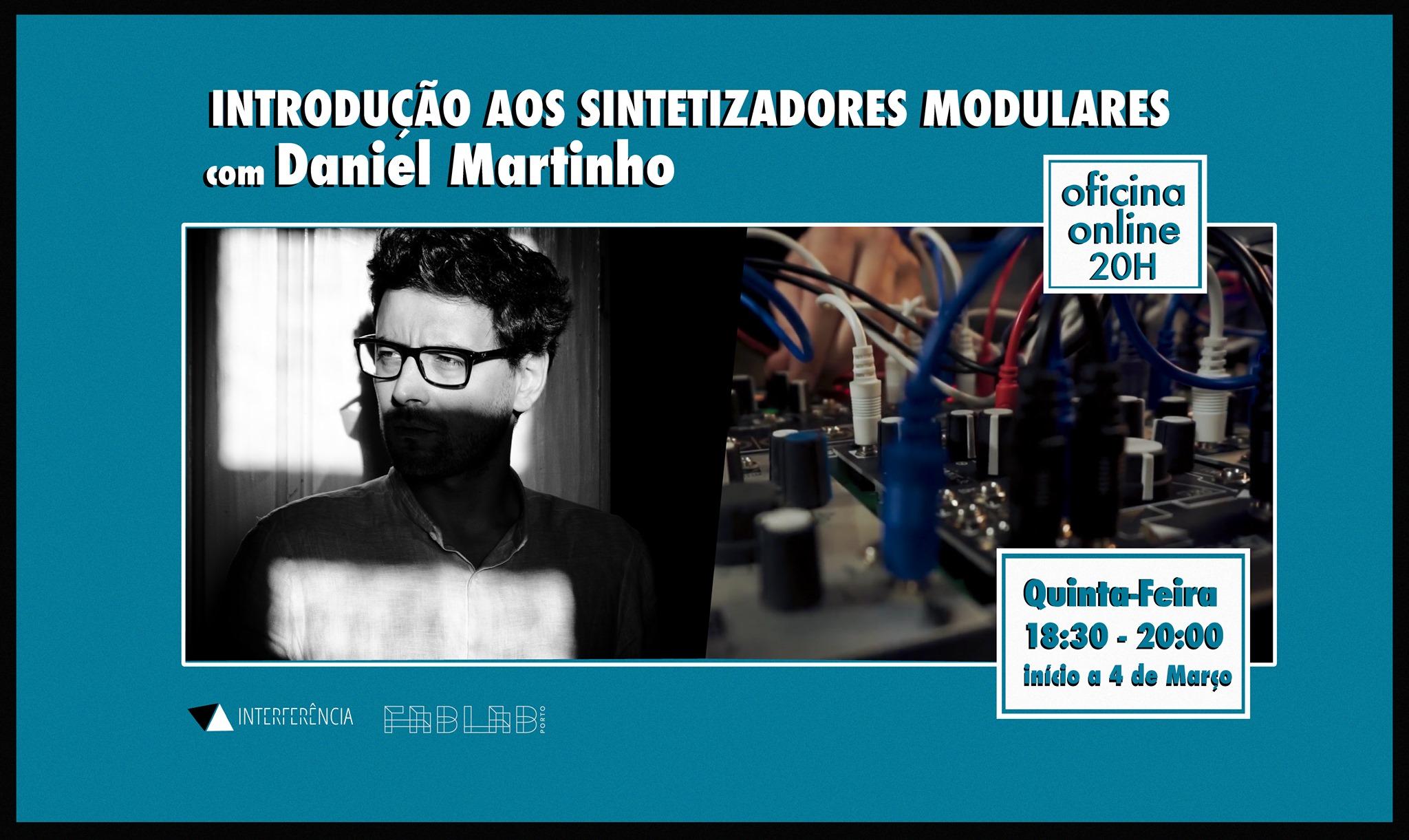 Introdução aos sintetizadores modulares com Daniel Martinho - Oficinas Acirrantes ONLINE: