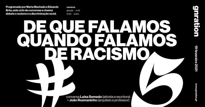 De que falamos quando falamos de racismo #5 - Luísa Semedo