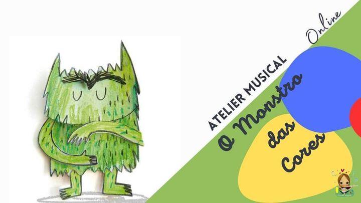 Atelier Musical 'O Monstro das Cores' - 7 aos 10 anos *ESGOTADO*
