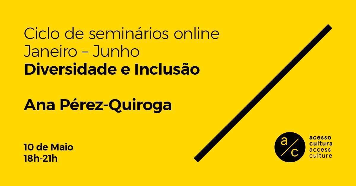 Seminário 'Diversidade e inclusão' com Ana Pérez-Quiroga