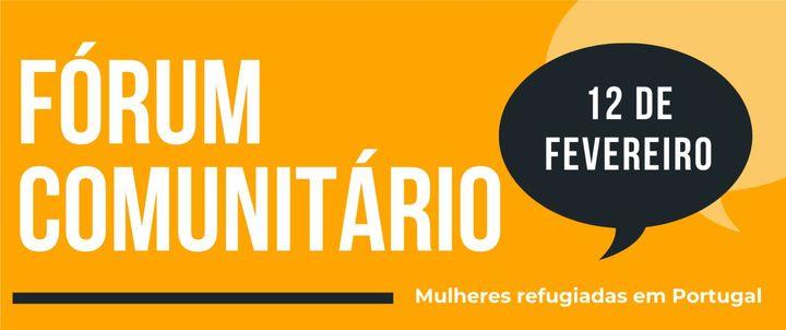 Fórum Comunitário: mulheres refugiadas em Portugal