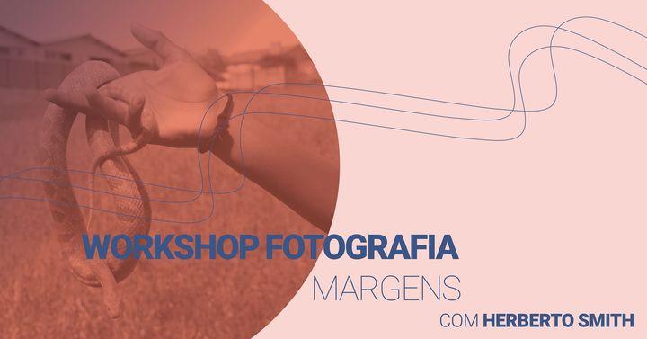 Workshop Fotografia: Margens