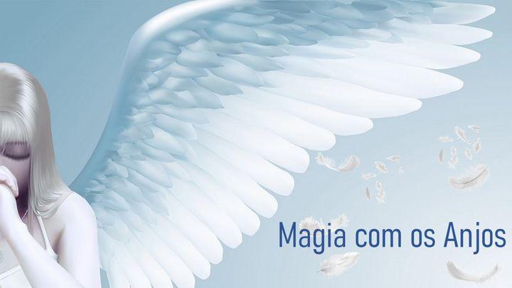 Curso Magia com os Anjos - Online