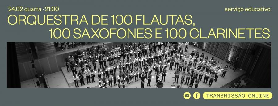 Orquestra de 100 Flautas, 100 Saxofones e 100 Clarinetes