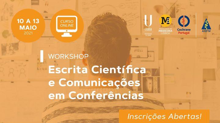 I Workshop Escrita Científica e Comunicações em Conferências