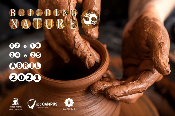 Building Nature #6 Mãos na Massa, da Argila ao Pão