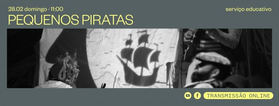 Pequenos Piratas · Serviço Educativo