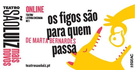 online   Os Figos São Para Quem Passa, de Marta Bernardes, no São Luiz