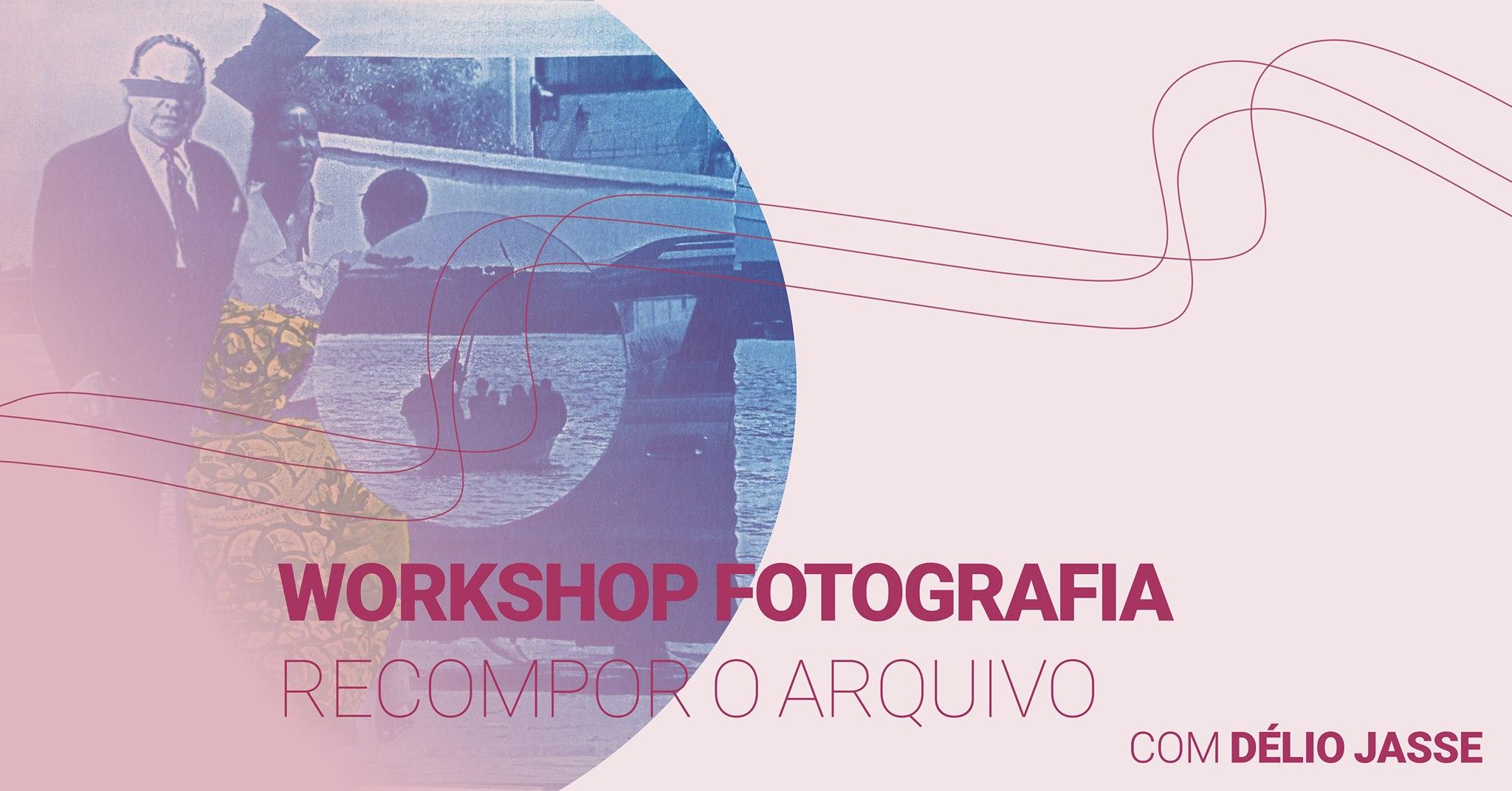 Workshop Recompor O Arquivo