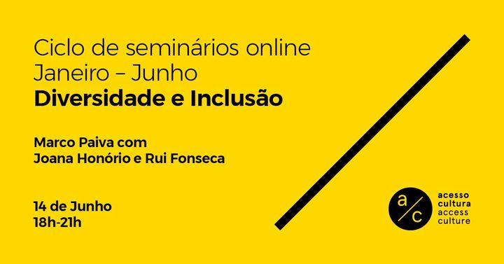 Seminário 'Diversidade e inclusão' com Marco Paiva, Joana Honório e Rui Fonseca