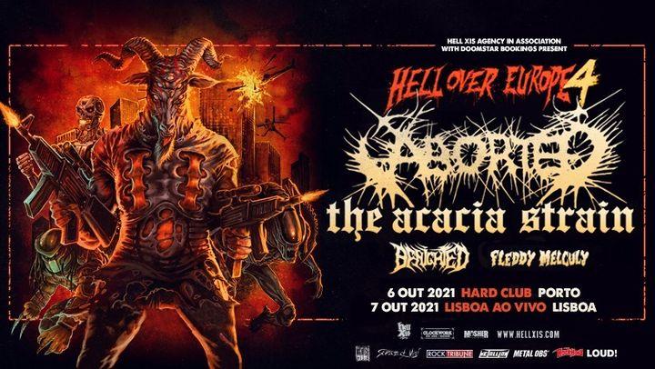 Aborted + The Acacia Strain + Benighted + Fleddy Melculy (Hell Over Europe 4) -- Lisboa