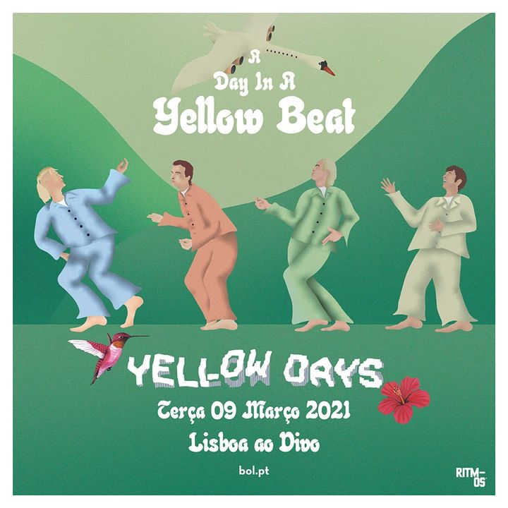 [CANCELLED] Yellow Days | Lisboa ao Vivo, Portugal