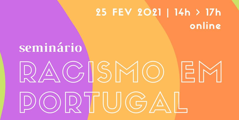 Seminário 'Racismo em Portugal' - sessão #3
