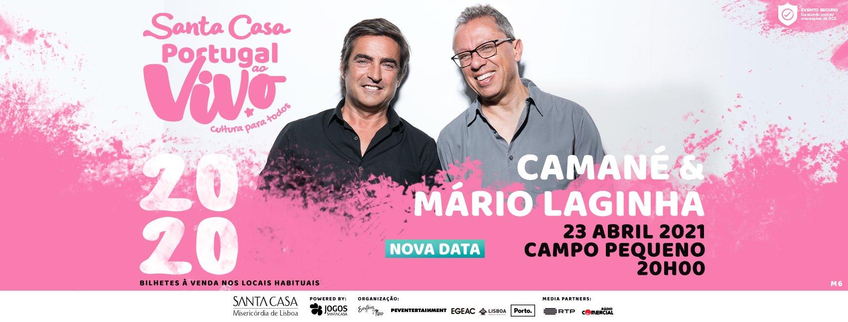 NOVA DATA: CAMANÉ E MÁRIO LAGINHA - SANTA CASA PORTUGAL AO VIVO