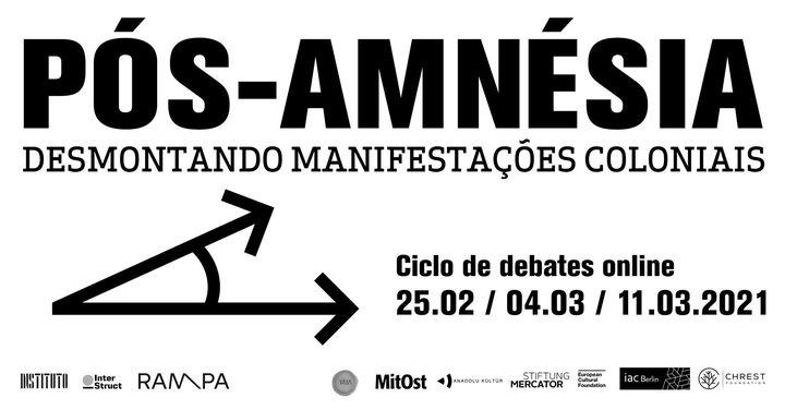 Debates Online | Pós-Amnésia: Desmontando Manifestações Coloniais