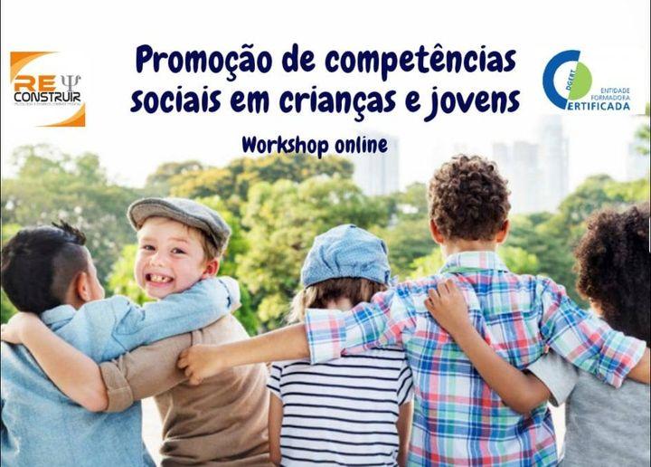 WorkshopOnline-Promoção de Competências Sociais Crianças/Jovens