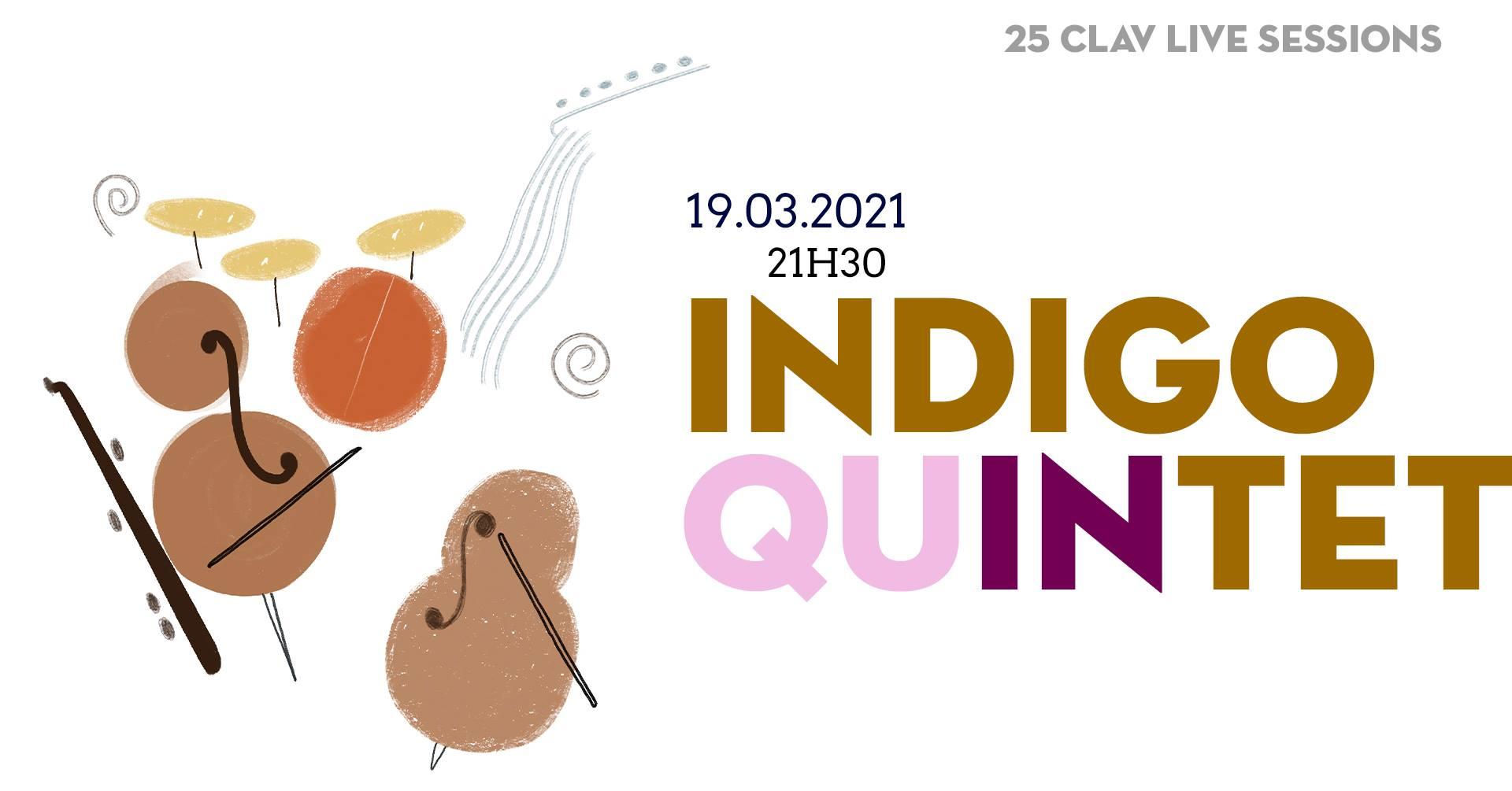 25ª CLAV Live Session // Indigo Quintet