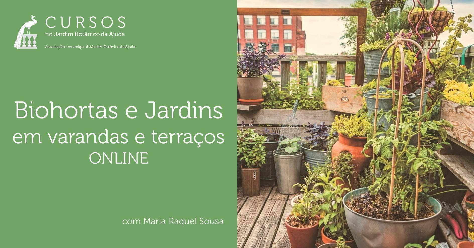 Biohortas e Jardins em varandas e terraços   ONLINE