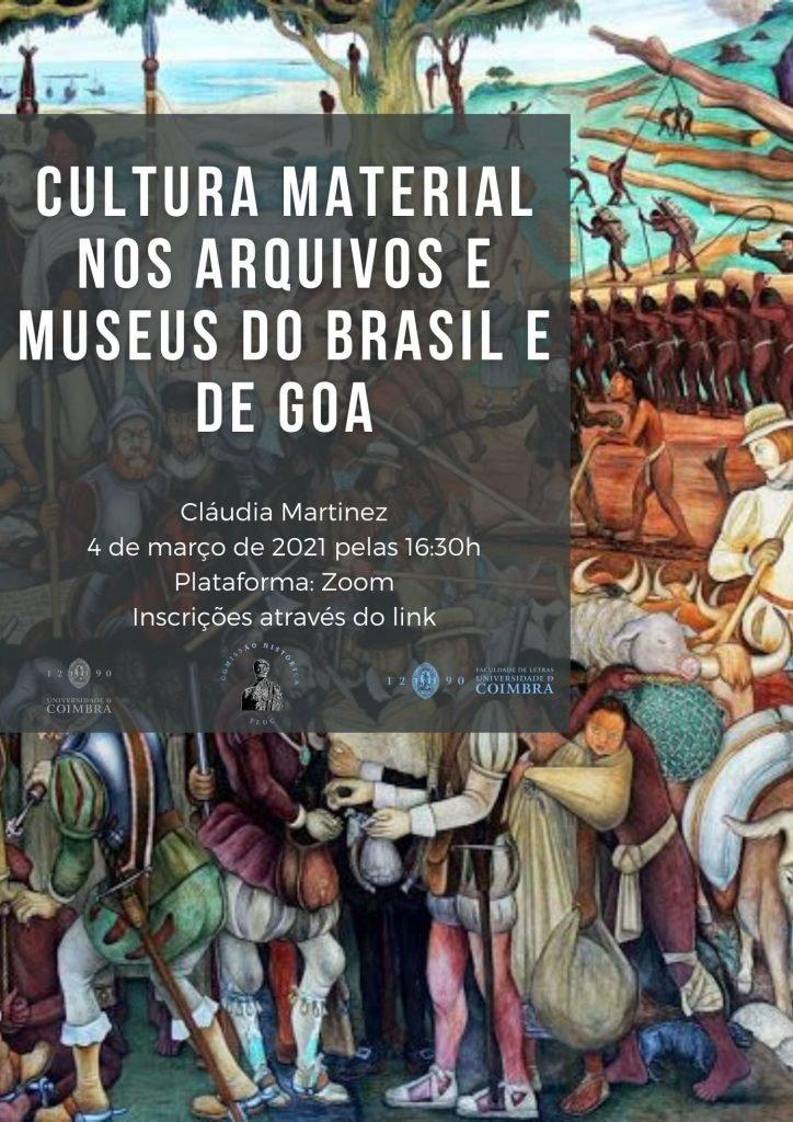 """Workshop """"Cultura Material nos Arquivos e Museus do Brasil e de Goa"""""""