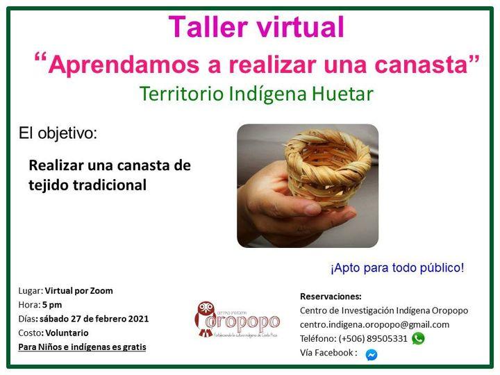 "Taller virtual ""Aprendamos a realizar una canasta Tradicional"""