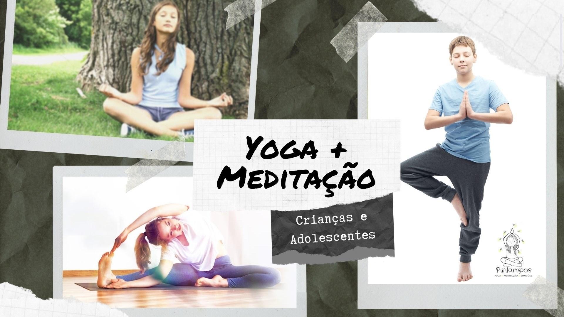 Yoga e Meditação para Crianças e Jovens | Online