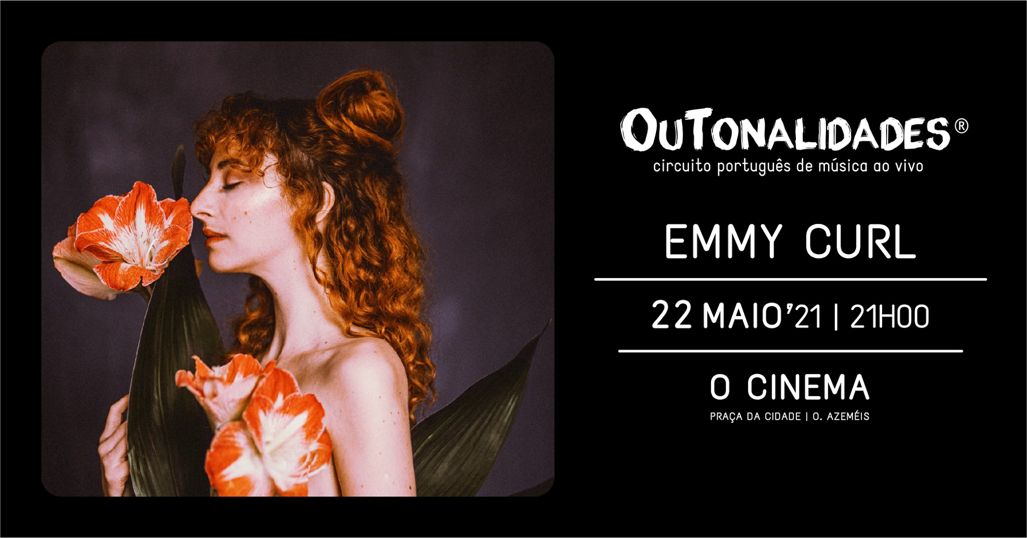 Concerto Emmy Curl (OuTonalidades)   Oliveira de Azeméis