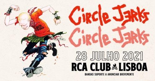 Circle Jerks + Guests TBA - Lisboa