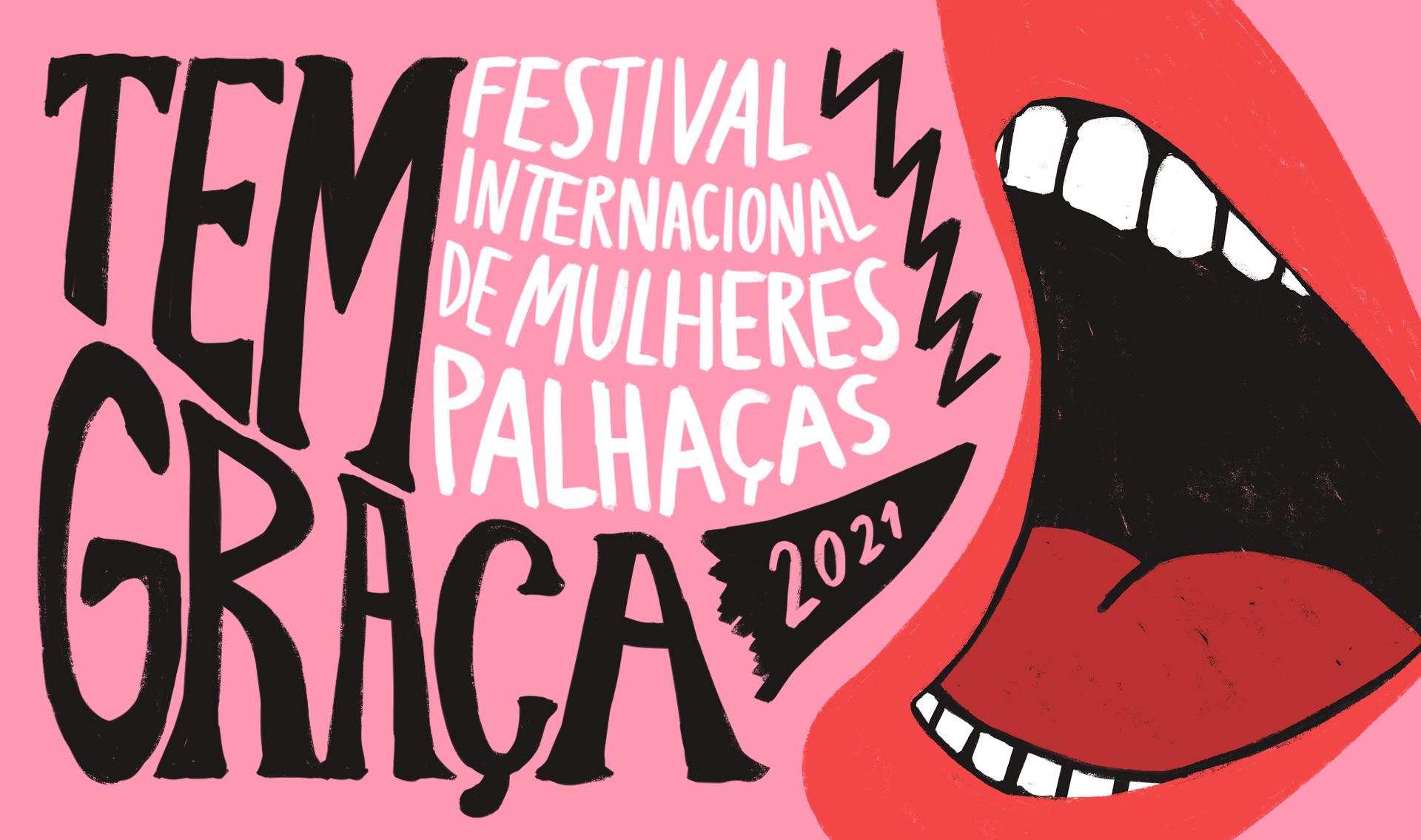 Lançamento :: TEM GRAÇA - Festival Internacional de Mulheres Palhaças