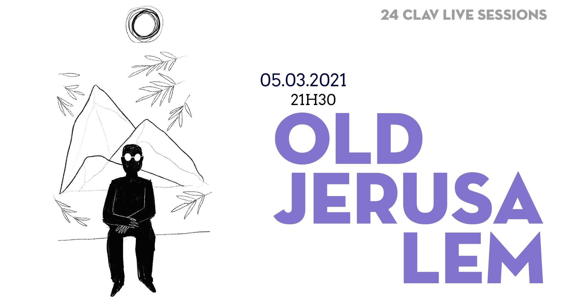 24ª CLAV Live Session // Old Jerusalem