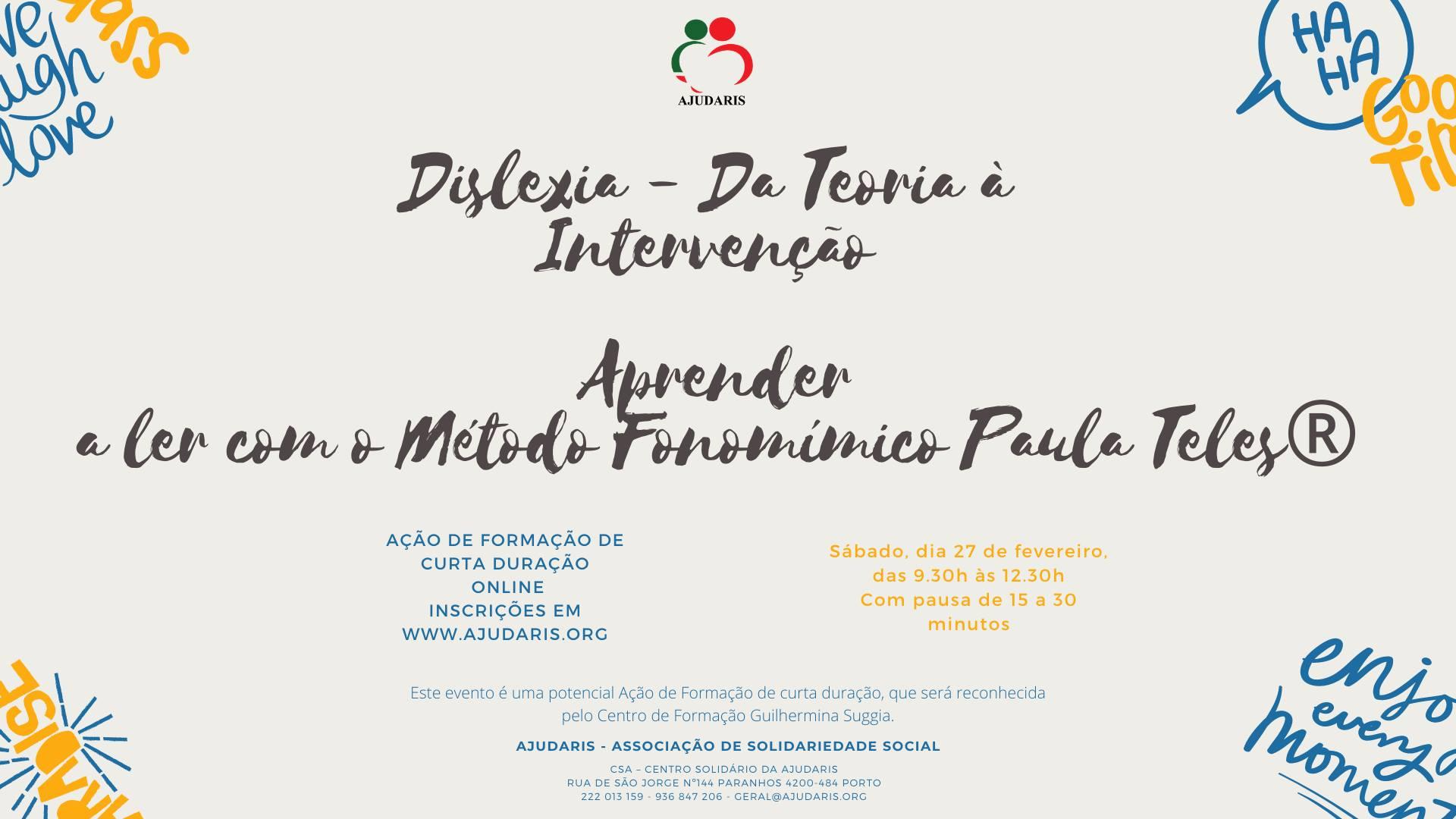 """Formação Online: """"Dislexia – Da Teoria à Intervenção – Aprender a ler com o Método Fonomímico Paula Teles®"""""""