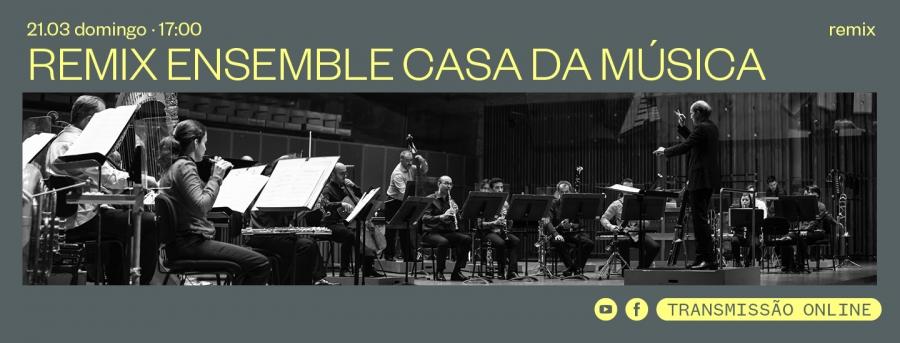 Remix Ensemble Casa da Música