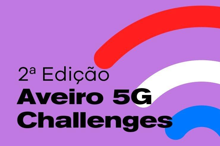 Aveiro 5G Challenges | 2ª Edição